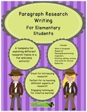 Short Focused Research - W.7 - Paragraph Research Template- (Gr. 1-5)