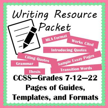 Writing Resource Packet--Grades 7-12--Everything Your Students Need to Write!