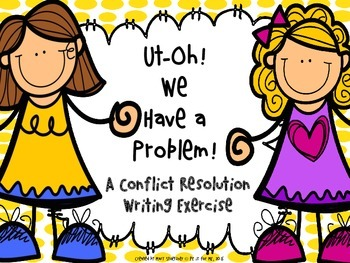 Conflict Resolution: Ut-Oh! We have a problem