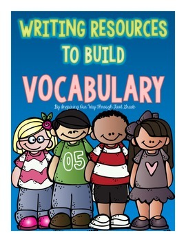 Writing Resources to Build Vocabulary