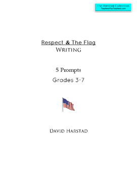 Writing: Respect & The Flag - 5 Printable Prompts (Grades 3-7)