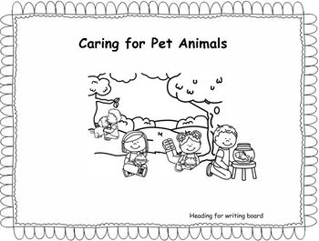 Writing Response for Wonders Unit 7, Week 2 , Caring for Pet Animals