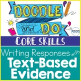 Writing Responses with Text-Based Evidence - Doodle Notes & 5 Learning Stations