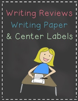 Writing Reviews Writing Paper and Center Labels