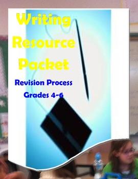 Writing Revision Skills Resource for Grades 4th-6th grades
