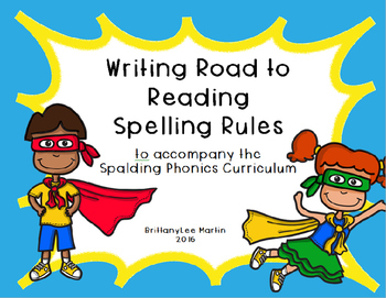 Writing Road to Reading Spelling Rules