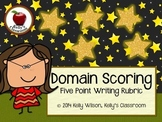 Domain Scoring: Five Star Writing Rubric