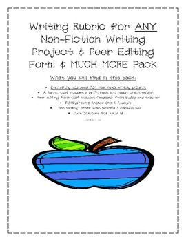 Writing Rubric & Peer Editing Form & MUCH MORE PACK