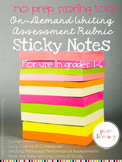 No Prep Writing Rubric Sticky Notes Scoring Tool Grades 1-6