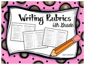 Writing Rubrics 6th grade