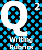 Writing Rubrics for Q Skills For Success 2 (1st or 2nd edition)