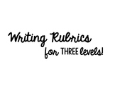 Writing Rubrics for Simple Sentence, Single Paragraph, and