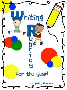 Writing Rubrics for the Year!