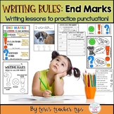 Writing Rules: Teaching End Marks {Punctuation}