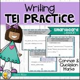 Writing TEI Practice SMARTboard Lesson