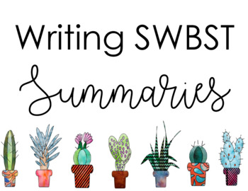 Writing SWBST Summaries Classroom Display