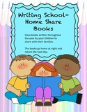 Writing: School-Home Share Books