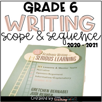 Writing Scope & Sequence w/Daily Activities and Calendar: 6th Grade