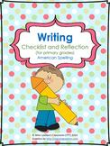 Writing Self-Assessment Checklist for Primary Grades {American Spelling}