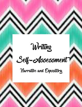 Writing Self Assessment for both Narrative and Expository