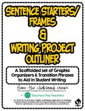 Writing: Sentence Starters & Writing Graphic Organizers - BUNDLE
