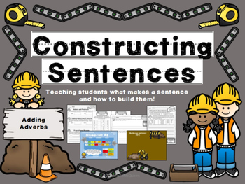 "Writing Sentences-""Constructing Sentences: Adding Adverbs"""