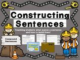 "Writing Sentences- ""Constructing Sentences: Compound Sentences"""