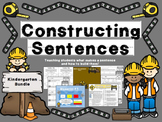 "Writing Sentences- ""Constructing Sentences: The Kindergarten Bundle"""