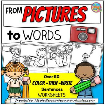 Writing Sentences- From Pictures to Words (Color-Then-Write Worksheets)