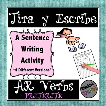Writing Sentences In Preterite with - AR verbs: Dice Game