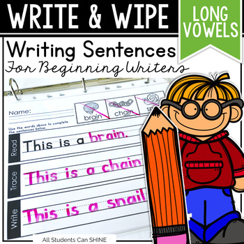 Writing Sentences - LONG VOWELS