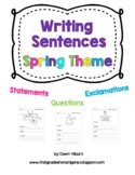 Writing Sentences SPRING Theme (Statements, Questions, Exc