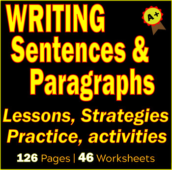 Writing Sentences and Paragraphs Activities | Lessons | Worksheets | BUNDLE