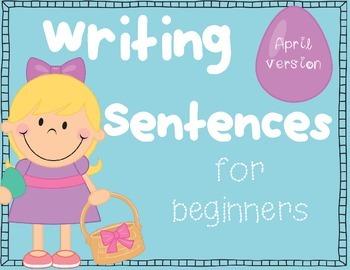 Writing Sentences for Beginners~ APRIL