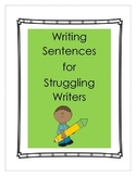 Writing Sentences for Struggling Writers
