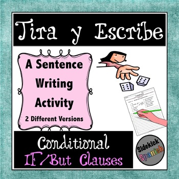 Writing Sentences in the Conditional (using if and but): Dice Game