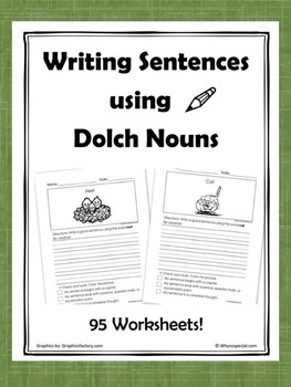 Writing Sentences using Dolch Nouns