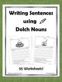 Writing Sentences using Dolch Nouns