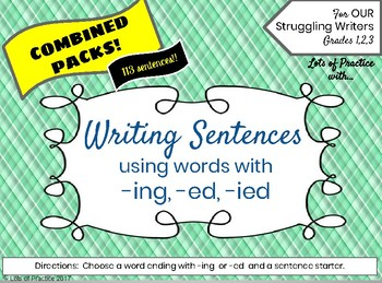 Writing Sentences using ED, ING for Struggling Writers 113 Sentences