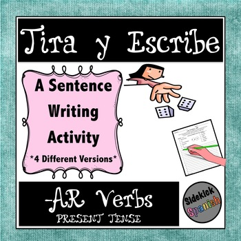 Writing Sentences with AR Verbs in Present Tense: Dice Game
