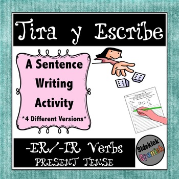 Writing Sentences with ER & IR Verbs in Present Tense: Dice Game