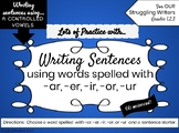 Writing Sentences with R-CONTROLLED VOWELS for Struggling Writers