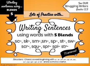 Writing Sentences with S-BLENDS for Struggling Writers