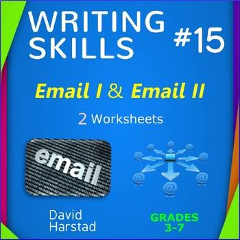 Writing Skills | Email I & Email II - 2 Printable Worksheets (Grades 3-7)