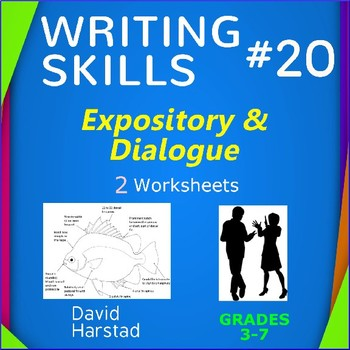 Writing Skills | Expository & Dialogue - 2 Printable Works