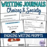 Engaging Writing Journal Prompts 2 (Choices & Society/Comm