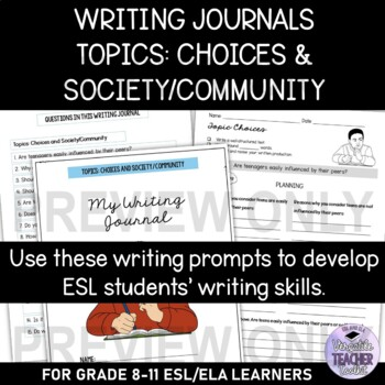 Engaging Writing Journal Prompts 2 (Choices & Society/Community) UPDATED