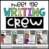 Writing Stories Posters - Meet the Writing Crew!