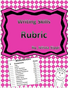 Writing Skills Rubric