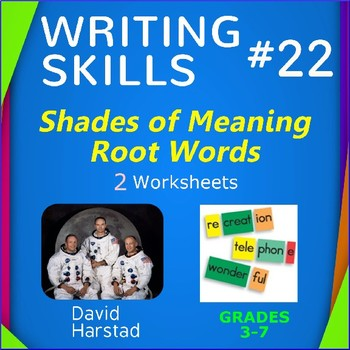 Writing Skills | Shades of Meaning & Root Words - 2 Printable Worksheets